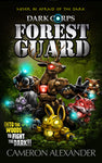 Forest Guard (Book #4) - Dark Corps