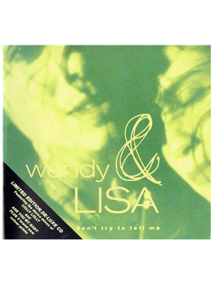 Wendy & Lisa Don't Try To Tell Me Ltd Ed De-Luxe CD Single Virgin Records Prince