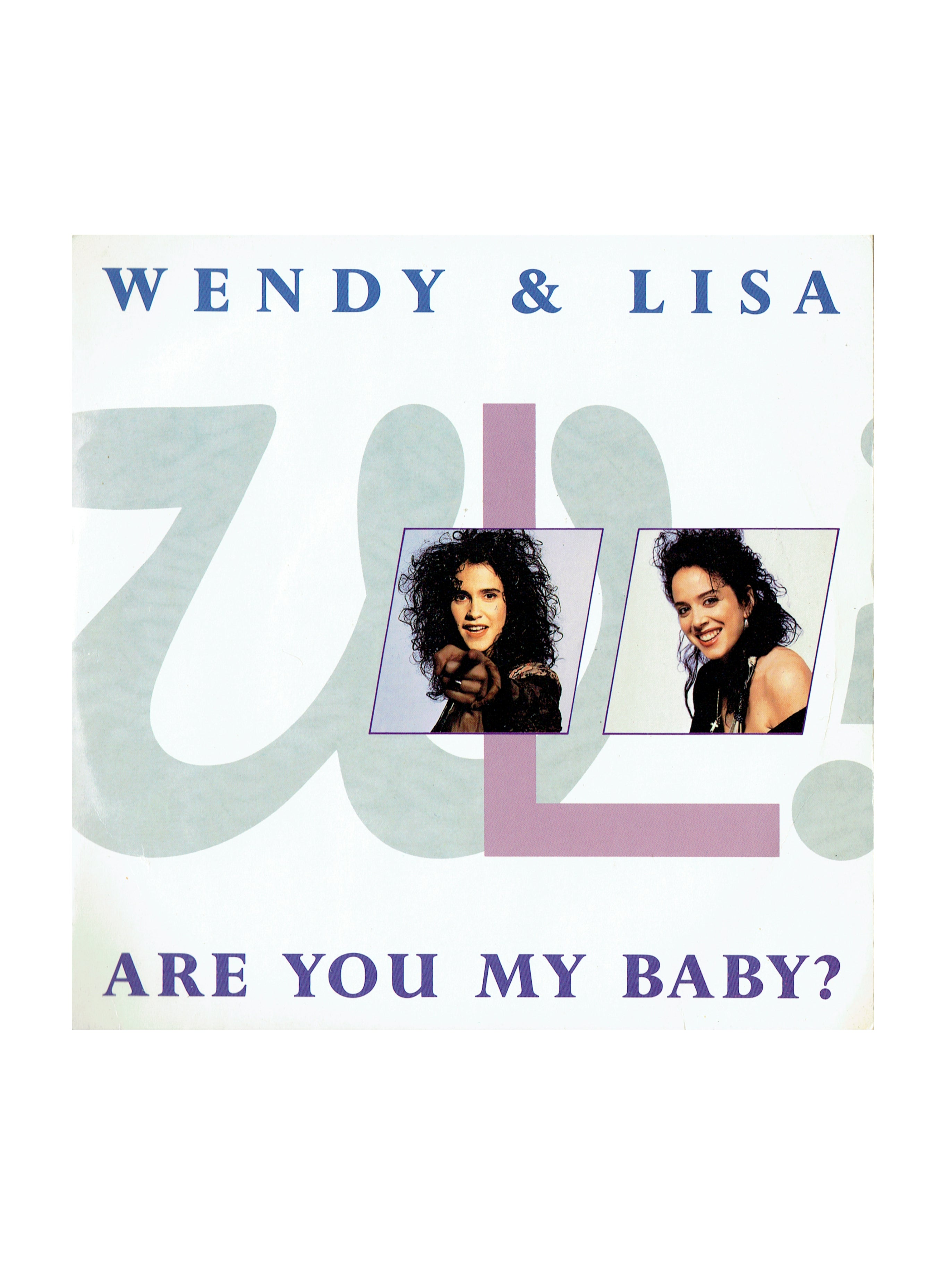 Wendy & Lisa Are You My baby? 7 Inch Vinyl UK Original Release Prince TR