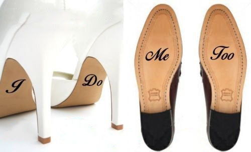 "Shoe decal stickers - ""I Do"" & ""Me Too"" for super cute couple"