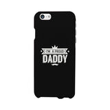 I'm A Proud Daddy Black Phone Case - Smart gadget & Accessories,Baby & toy