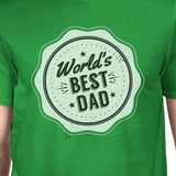 World's Best Dad Green Funny Fathers Day T Shirt