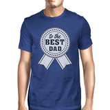 To The Best Dad Mens Blue Graphic T-Shirt Unique