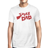 Super Dad Father Day Gift T-Shirt White Cotton