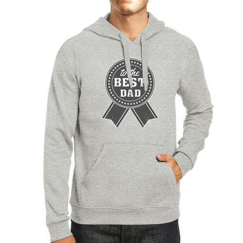 To The Best Dad Grey Hoodie For Men Perfect Dad
