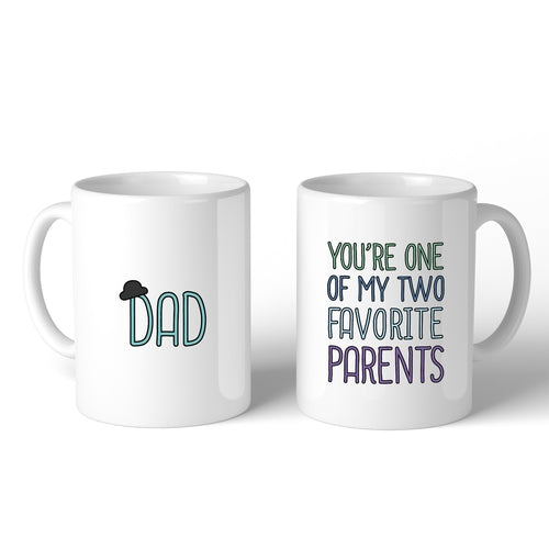 Two Favorite Parents Coffee Mug For Fathers Day