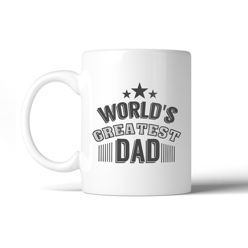 World's Greatest Dad Fathers Day Gift Mug Unique