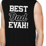Best Dad Evah Men's Black Sleeveless Muscle Tank - Smart gadget & Accessories,Baby & toy