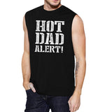 Hot Dad Alert Men's Black Graphic Muscle T Shirt - Smart gadget & Accessories,Baby & toy