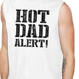 Hot Dad Alert Men's Muscle Tee Sleeveless Cotton - Smart gadget & Accessories,Baby & toy