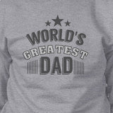 Worlds Greatest Dad Mens Sweatshirt Fathers Day