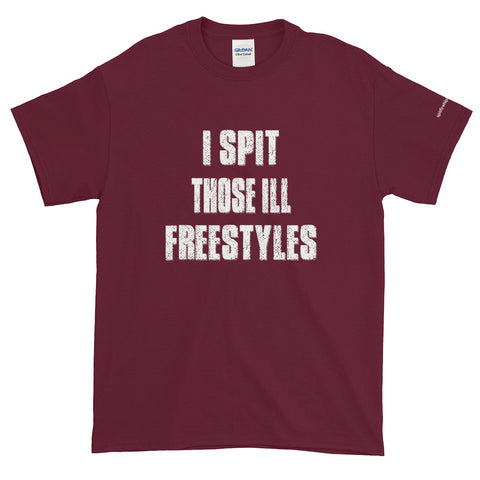 I Spit Those ILL Freestyles