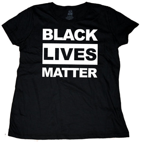 Black Lives Matter Women T Shirt