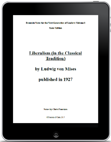 Fountain Notes Vol. 003 - Liberalism in the Classical Tradition, basic edition
