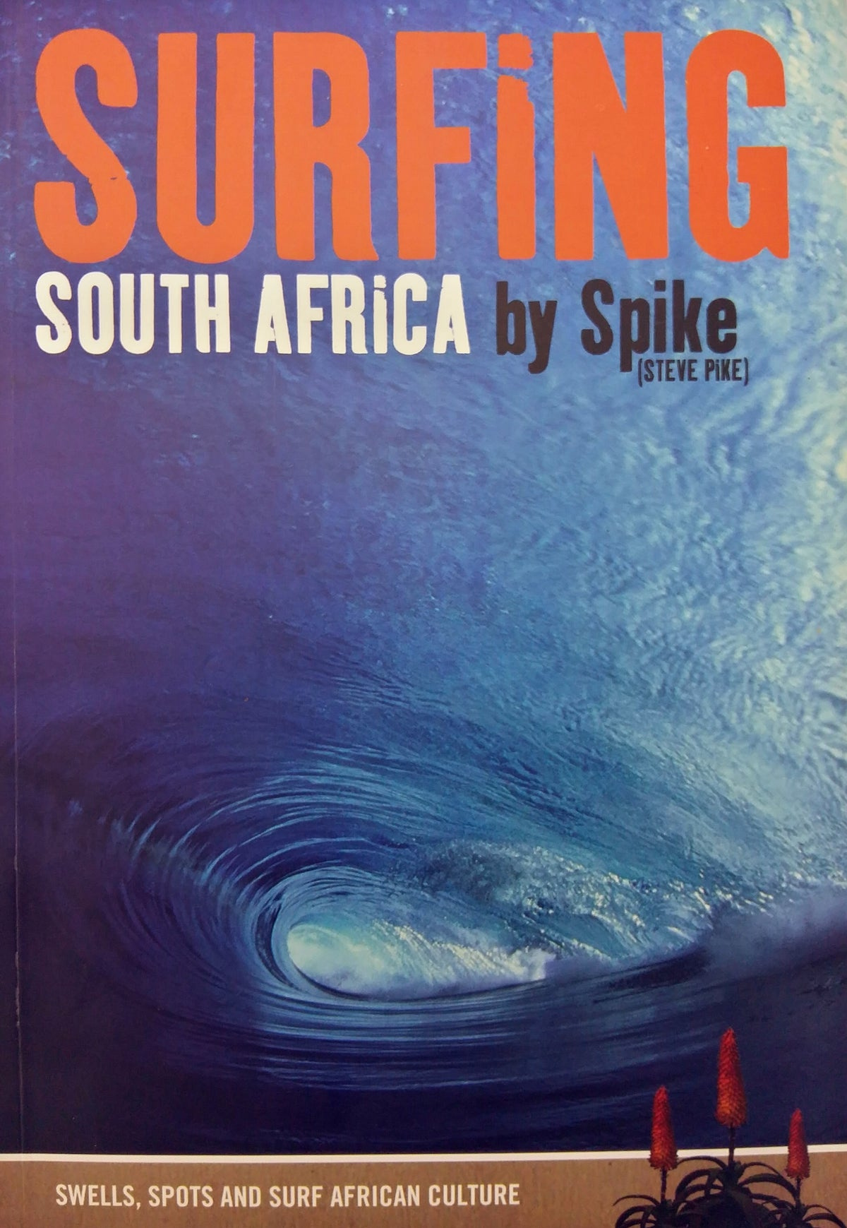 Surfing South Africa by Spike (Steve Pike)