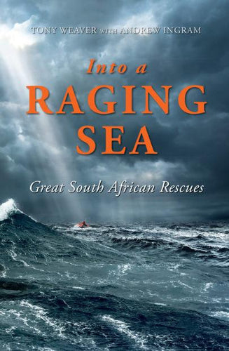 Into a Raging Sea (English & Afrikaans)