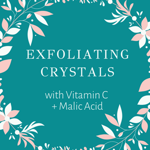 NEW! Exfoliating Crystals