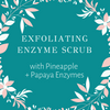 NEW! Exfoliating Enzyme Scrub