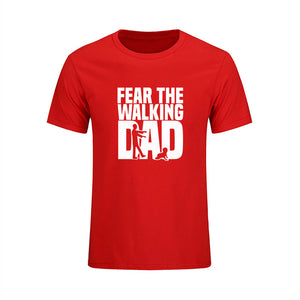 Fear The Walking Dad Summer T-Shirt for Men