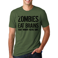 Zombies Eat Brains So You'Re Safe T-Shirt for Men
