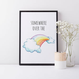 'Somewhere Over The Rainbow', Quote Wall Art Print