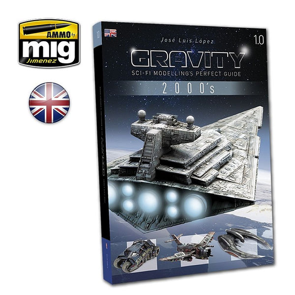 Ammo By Mig Gravity 1.0 - Sci Fi Modelling Perfect Guide