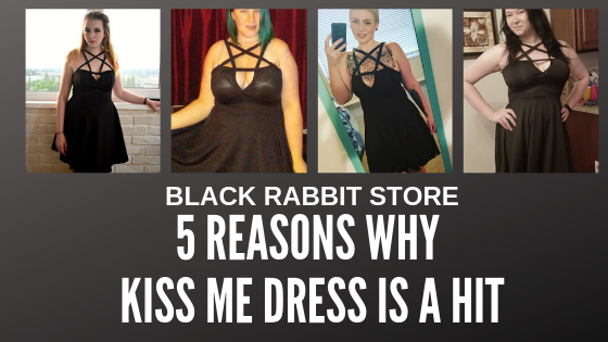 5 Reasons why the Kiss Me Dress is so popular