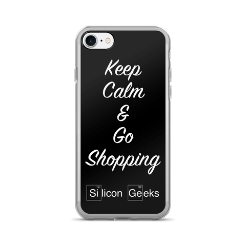 Keep Calm & Go Shopping by Silicon Geeks (Case for iPhone 7/7 Plus) - Silicon Geeks