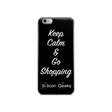 Keep Calm & Go Shopping by Silicon Geeks (Case for iPhone 5/5S/SE/6/6 Plus) - Silicon Geeks