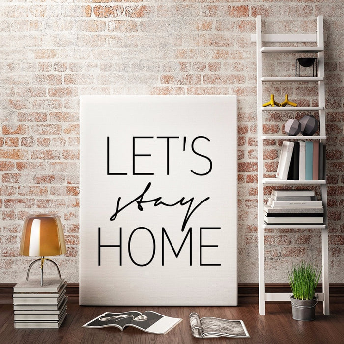 Let's Stay Home - Canvas Wall Print (no frame)