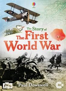 Usborne The Story of The First World War
