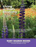 Living in God's Economy: A Domestic Church Resource for Gospel Living in Christ-centered Households