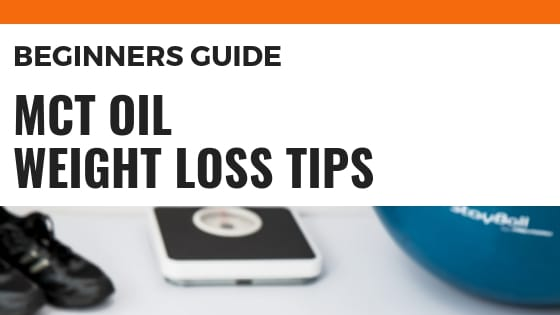 MCT Oil Weight Loss Tips for People on a Keto Diet