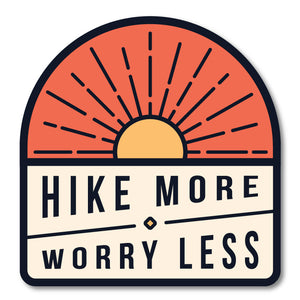 Hike More, Worry Less Sticker