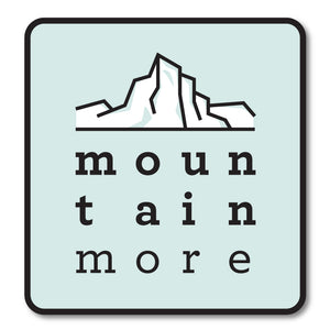 Mountain More Sticker