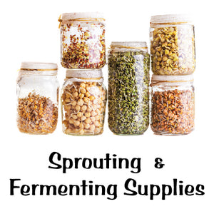 NEW! Sprouting & Fermenting Supplies