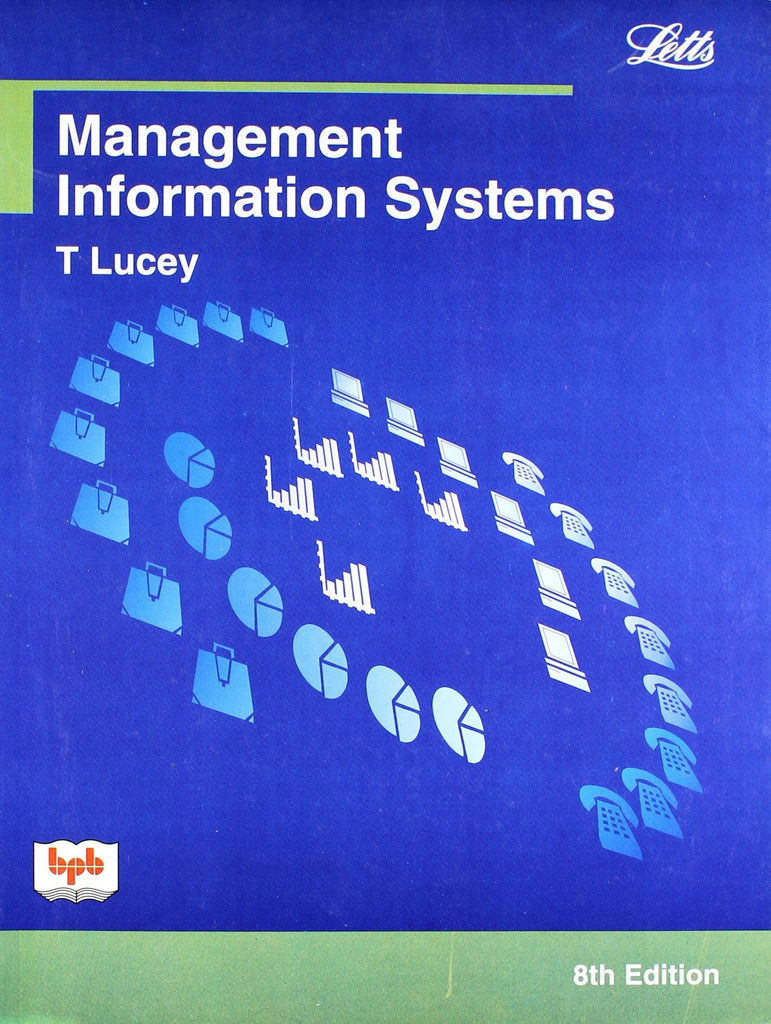 Management Information Systems-8th Edition  By Terry Lucey