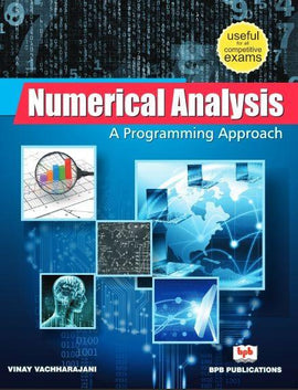 Numerical Analysis - A Programming Approach By Vinay Vachharajani