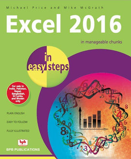 Excel 2016 In Easy Steps By Michael Price, Mike Mc Grath