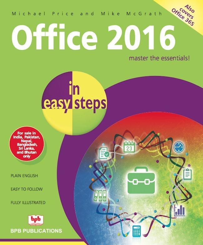 Office 2016 In Easy Steps By Michael Price, Mike Mc Grath