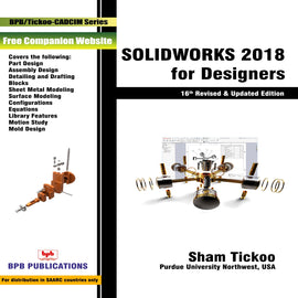SOLIDWORKS 2018 for Designers- 16th revised Edition