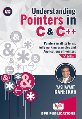Understanding Pointers In C & C++ …5th Revised & Updated Edition