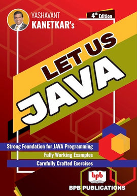 LET US JAVA - 4th Edition