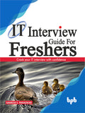 IT Interview Guide for Freshers : Crack your IT interview with confidence