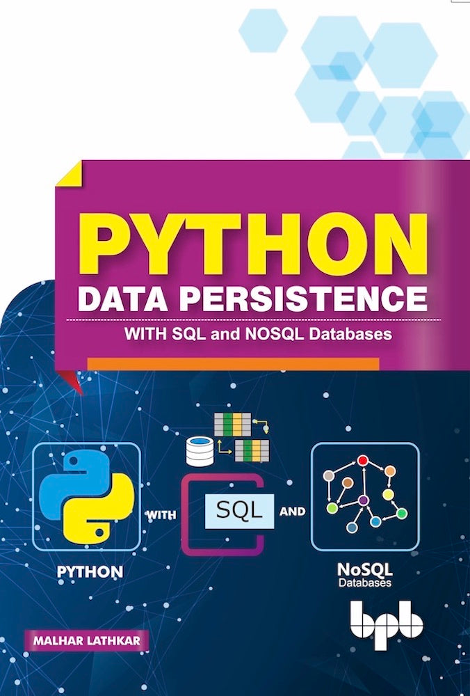 Python Data Persistence .......WITH SQL and NOSQL Databases