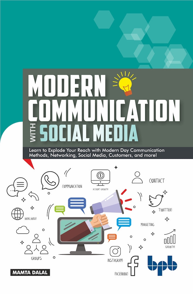 Modern Communication with Social Media: A Simplified Primer to Communication and Social Media