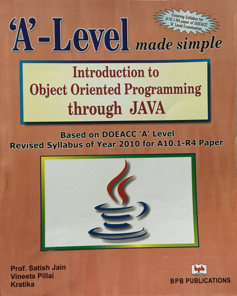 Introduction to Object Oriented Programming Through Java By Jain S, Pillai V, Kratika