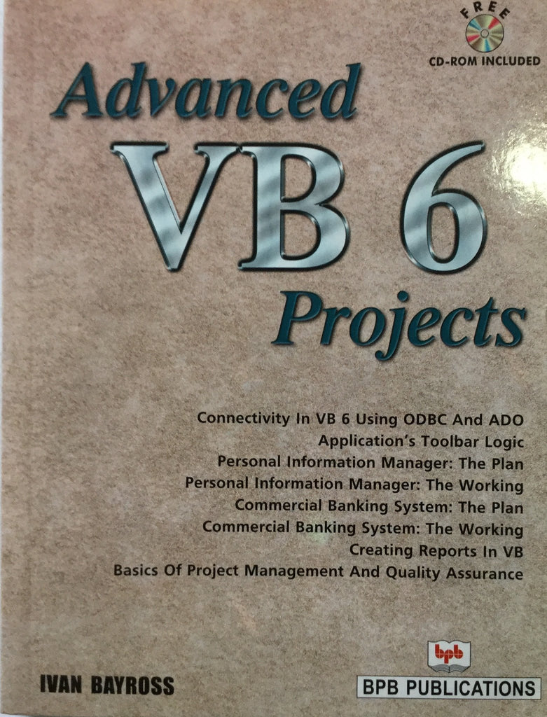 Advanced Visual Basic 6 Projects By IVAN Bayross