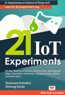 21 Internet Of Things (IOT) Experiments