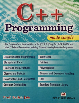 C++ Programming Made Simple Prof. Satish Jain